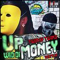 Twin Of Twins - Up Wid Di Money [Official Remix]