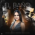 Descargar MP3- Enrique Iglesias Ft. Bad Bunny Y Natti Natasha – El Baño (Remix) (Gratis) - MegaSonidoDigital