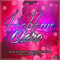 Hablame Claro (Jencko Boy Ft Guerrillero) Produced By Armonic M-A Volt Records