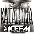 IceFM - Katarina (Produced By DJ Blaq Rosei)