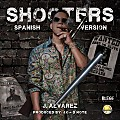 J Alvarez - Shooters (Spanish Version)