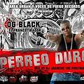 OG Black - Perreo Duro Mix (Prod. By DJ Juanchi the Firstmaker) (R.A.C)