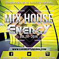 Mix House Energy Vol 24 2014 - Dj Robert Original www.djrobertoriginal
