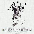 Encantadora - Ander All & Jhedday (Prod By. Hazzard, Dean Music)