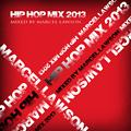 Hip Hop Mix (2013) (Mixed by Marcel Lawson)