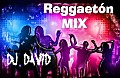 MIX REGUETON DJ DAVID