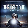 The Night Out vs I'm So Hot (Renzo Gnz Mashup)
