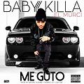 Baby Killa ''El Murci'' - Me Guto (Prod. By Michael Sunchine, Light GM)