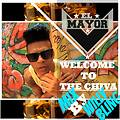 Welcome To The Chiva (El Chiva House Mix By @WillyBling)