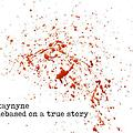 Kaynyne - Debased on a True Story