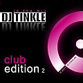 DJ TINKLE In The Mix - Club Edition 2