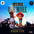Famous + Keedcoal -  One More