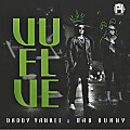 Daddy Yankee Ft. Bad Bunny - Vuelve (WWW.POSTERHITS.COM)