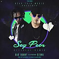 Bad Bunny Ft. Ozuna - Soy Peor (Official Remix)