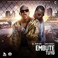 El Mayor Clasico Ft Arcangel - Embute Tuyo
