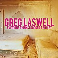 Greg Laswell - Dodged A Bullet