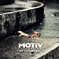 Motiv production - The Autumn Mood (№243)