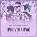 DLR Ft. Los Slamkers - Provocativa (Official Remix)