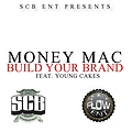 Money Mac Feat Yung Cakes_Build Your Brand Pro By Cardiak