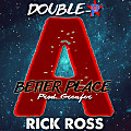 A Better Place Feat. Rick Ross (Produced By Greafer)
