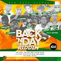 Back N' Day The Riddim Mash Up Di Mix By Fer Dj OldSchool Selectah