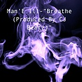 Breathe (Produced By CJ Beatz Productions)