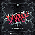 Los MafiaBoyz - Diamonds And Gunz (By Jose Pauta)