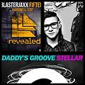 Daddy's Groove Vs Skrillex & Damian Marley Vs Blasterjaxx - Stellar Make It Fifteen (Renato Bethlehem Edit)