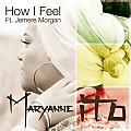Maryanne Ito ft. Jemere Morgan - How I Feel ( G.F.P. STUDIO MIX ) - 3A - 90,6