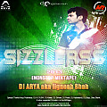 SIZZLERSs 2013 [Mixtape] - (Part 2) - DJ ARYA aka Jignesh Shah