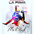 Mr Black - La Fama (Original) (OMR)