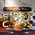 J.L.G Da King - First Class Mixtape