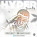 Hyper Dandy - Only You [Prod By D'tunes]