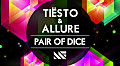 Tiesto Allure-Pair Of Dice (Electro Remix) 2012 By DalyMotion