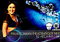 HalKaT JaWaNi (HeAd BaNGeR Mix)