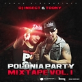 Polonia Party Mixtape Vol.1