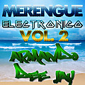 Mix Merengue Electronico Vol. 2 by Armando Dee Jay 2012