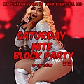 My Playlist is Betta Than Yours Vol 130 { Saturday Nite Block Party } 8-18-2018