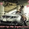 Sound Car Mix Tracks Level 02 - Exclussive  Dj Cristofer Ft SGOMY
