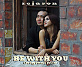 ReJason - Be With You (Original Mix)