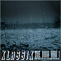 Klassik - The Rain & I