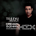 Dreams (Teenu Arora feat. Megha) - Progressive Dreamy Mix - DJ HMA