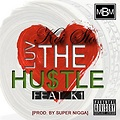Kei Sto - Luv The Hustle Feat. K1 [Prod. by Super Nigga]