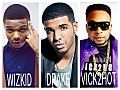 Wizkid - Ojuelegba (Remix) Ft. Drake & Vick2hot