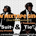 Suit and Tie - Tony D'realist ft Justin Timberlake