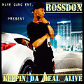 BossDon - Keepin Da Real Alive Intro