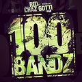 100 Bands Prod. By ChefBoyRBeez