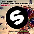 Leroy Styles vs. Sunnery James & Ryan Marciano - Karusell (Original Mix)