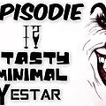 Episodie 12 Tasty Minimal Yestar (golden recors)