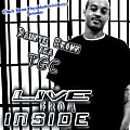 LIVE FROM THE INSIDE PRODUCED BY CSWEET